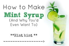 How to Make Mint Syrup - Five Little Homesteaders