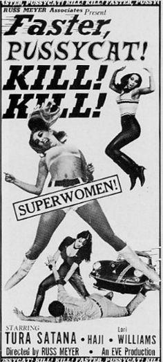 Faster, Pussycat! Kill! Kill!, 1965