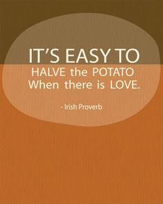 An Irish Proverb for an Irish Day.