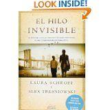 El hilo invisible (Spanish Edition) (Fabula) by Laura Schroff