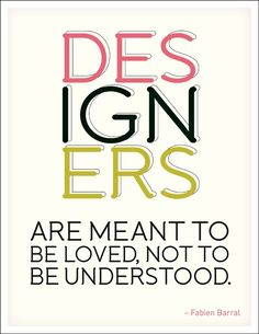 Fashion quote about designers.