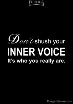 ♂ Black and white graphic zen quotes - Don not shush your inner voice it is who you really are #quotes #zen