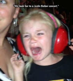 I'd cry If I had to go to a Bieber concert too...haha