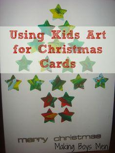 Using Kids Art for Christmas Cards from Making Boys Men