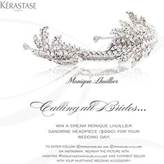 Win a dream Monique Lhuillier headpiece for your wedding day!