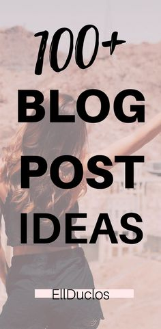100+ blog post ideas