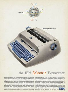 IBM Selectric Typewriter .  Learned to type on this!