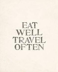 eat well. travel often.
