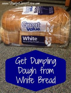 Get Dumpling Dough from White Bread