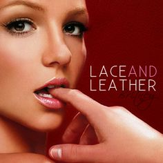 """Britney Spears """"Lace And Leather""""  Artist: Anthony Romano  #Britney Spears #AlbumArt"""