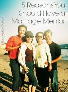 5 Reasons You Should Have a Marriage Mentor - love this article! 100% right on!     #marriage #relationship #advice