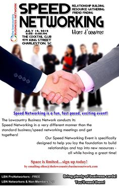 Speed Networking  Thursday, 12 July 2012, 06:00pm - 08:00pm   The Lowcountry Business Network