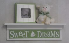 "Nautical Nursery Sweet Dreams on 24"" Shelf Sign Baby Nursery Green and White Sailboat Nursery Wall Art"
