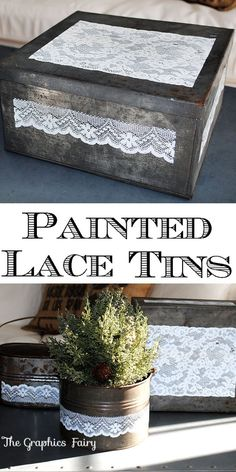Great Handmade Gift idea! Make Easy Some Painted Lace Tins using old Tin Containers!