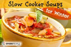 Hearty & Healthy Slow Cooker Soups for Winter | via @SparkPeople #food #recipe #Crockpot #dinner