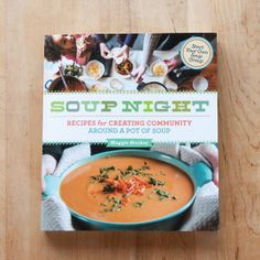 Soup Night by Maggie Stuckey