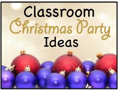 Class Christmas party ideas- these are great!