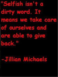 -Jillian Michaels