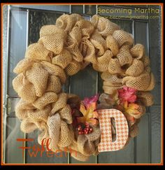 Fall Decor DIY Burlap - now if only I could remember where I put all the burlap ribbon I have!