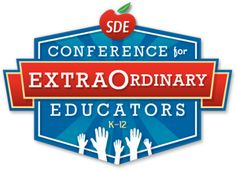 SDE Conference for Extraordinary Educators!