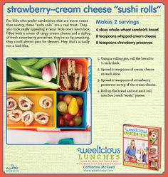"Strawberry-Cream Cheese ""Sushi Rolls"" from Weelicious Lunches"