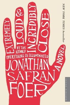 Extremely Loud and Incredibly Close by Jonathan Safran Foer (picked by Stacy)