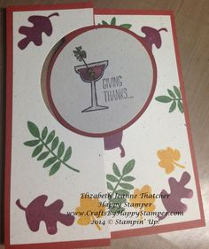 "STampin Up Stamp IT Blog Hop: here is my contribution to this year's Hello Fall Blog Hop! It's an extended Circle flip card using the Circle Thinlit dies from Stampin' Up! I like the extended flip cards so that the personal message stays private. I must say I'm a HUGE fan of this Making Spirits Bright stamp set! It just makes me giggle! ""Giving Thanks…..That You're Hosting Instead of Me!"" :-)#stampinup"