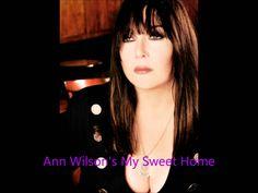 Ann Wilson - My Sweet Home.wmv