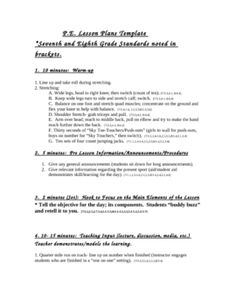 This is a lesson plan template for P.E. classes.  This plan even includes relevant citations from the California Framework Standards for seventh an...