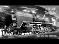Hank Snow - Ghost Trains