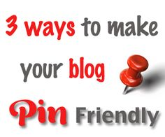 Make your blog more pin friendly with these tips.