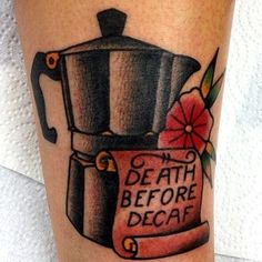 23 Tattoos For Coffee Lovers