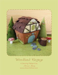 Hey, I found this really awesome Etsy listing at http://www.etsy.com/listing/124529357/felt-woodland-cottage-pdf-pattern