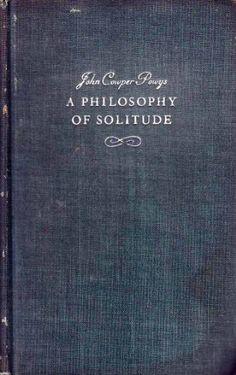 A Philosophy of Solitude