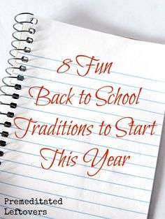 8 Fun Back To School Traditions to start this year with your kids.