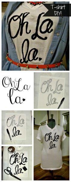 I'm going to have to try this one. Oh La La tee shirt #diy + freebie template