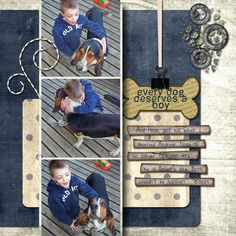 """Every Dog Deserves a Boy"" .... digital scrapbook layout by Shastess"