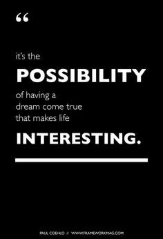 We're all about possibility. #quote #inspiration