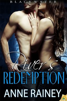 Anne Rainey River's Redemption--Blackwater, book 5--November 5, 2013 erotic romance fiction book Nook Kindle