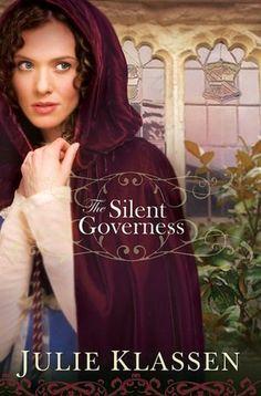"""""""The Silent Governess"""" - Julie Klassen"""