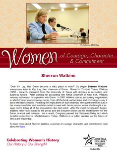 Women of Courage, Character, & Commitment - Woman of the Day: whistleblower Sherron Watkins. Read more about her at: http://search.ebscohost.com.lscsproxy.lonestar.edu/login.aspx?direct=true&db=brb&bquery=sherron+watkins&type=0&site=ehost-live (you will need your barcode to access off-campus)