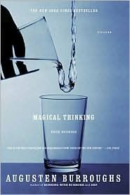 Magical Thinking, Augusten Burroughs