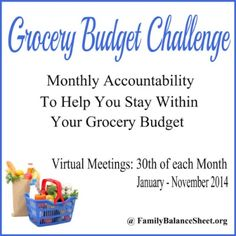 Are you trying to control your grocery spending? Then join our Grocery Budget Challenge to help hold yourself accountable. January was the first meeting. @FamilyBalanceSheet.org