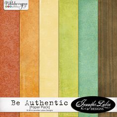 Be Authentic paper pack freebie from Jennifer Labre Designs