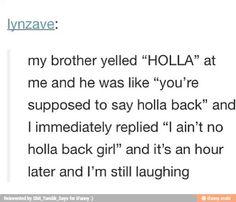 I ain't no holla back girl