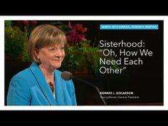 Highlight: Sisterhood: Oh, How We Need Each Other—Bonnie L. Oscarson