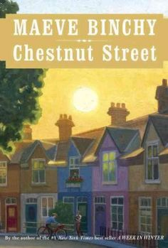 Chestnut Street by Maeve Binchy.  Click the cover image to check out or request the bestsellers kindle.