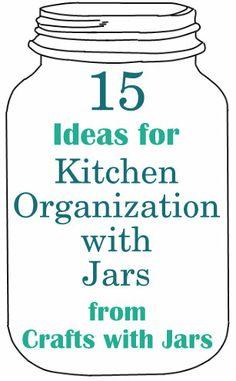 Crafts with Jars: Kitchen Organization with Jars