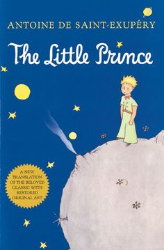 Such a good book, forever - The Little Prince by Antoine de Saint-Exupéry - Reviews, Discussion, Bookclubs, Lists