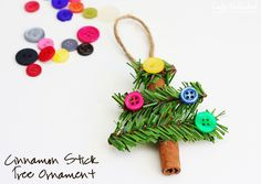 Tree Ornament made with Cinnamon Stick, Pine Garland & Buttons...  :)  How cute and simple is this?!